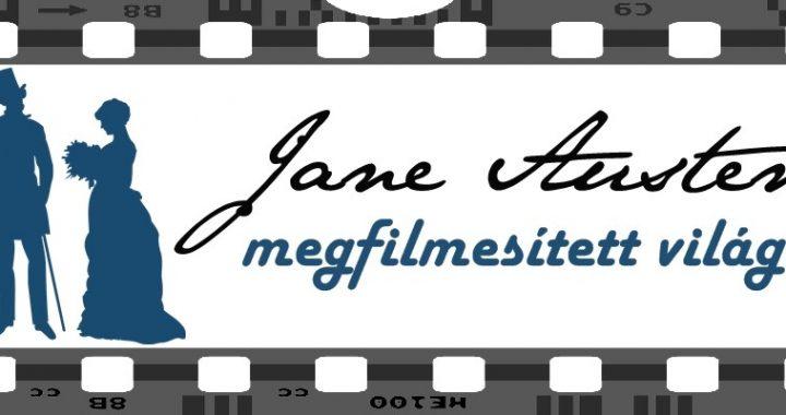 Büszkeség és balítélet, avagy filmek Jane Austen világából
